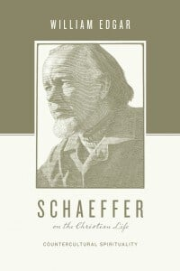 Schaeffer on the Christian Life