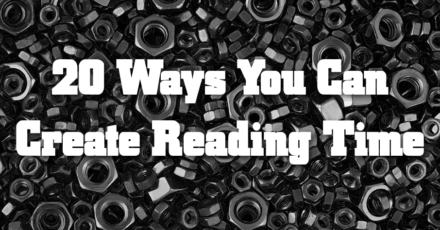 20 Ways You Can Create Reading Time
