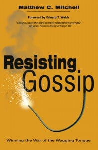 Resisting Gossip 196x300 Book Review   Resisting Gossip: Winning the War of the Wagging Tongue