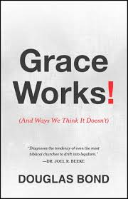 Grace Works! (And Ways We Think It Doesn't)