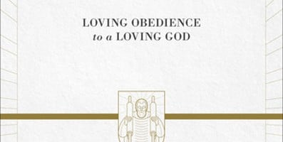Deuteronomy: Loving Obedience to a Loving God