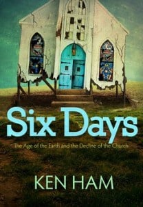 Six Days 208x300 Six Days: The Age of the Earth and the Decline of the Church