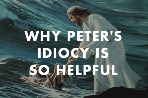 Why Peter's Idiocy Is So Helpful