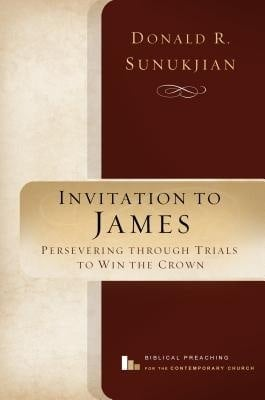 Invitation to James: Persevering Through Trials to Win the Crown