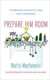 Prepare Him Room: Celebrating the Birth of Jesus