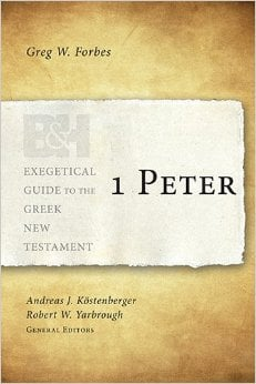 516qfG4YixL. SY344 BO1204203200  1 Peter: Exegetical Guide to the Greek New Testament by Greg W. Forbes