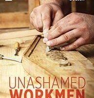 Unashamed Workmen: How Expositors Prepare and Preach