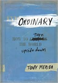 Ordinary, How to Turn the World Upside Down