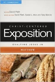 Christ-Centered Exposition: Exalting Jesus in Matthew