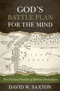 God's Battle Plan for the Mind by David W. Saxton