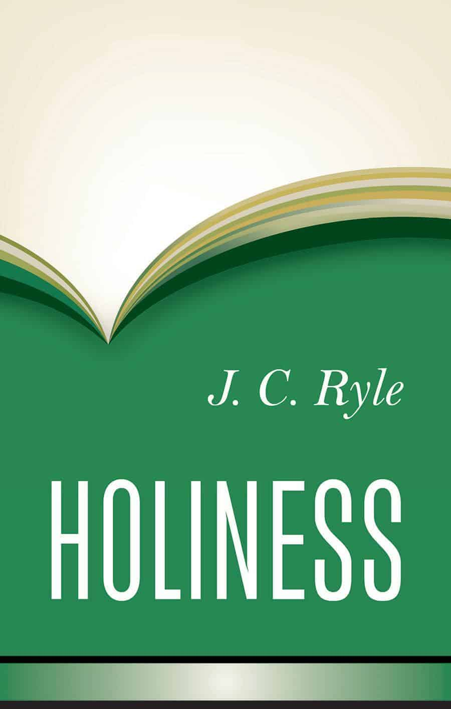 JC Ryle's Holiness–A Review