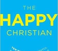 10 Dangers of A Joyless Christian Life