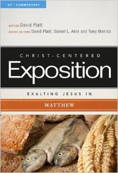Christ-Centered Exposition: Matthew