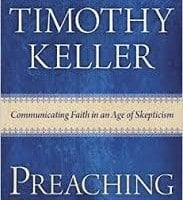 Preaching Communicating Faith in an Age of Skepticism
