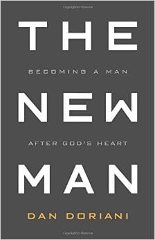 The New Man Becoming A Man After God's Heart