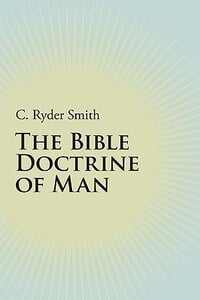 Bible Doctrine of Man