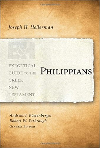 Philippians (Exegetical Guide to the Greek New Testament) by Joseph H. Hellerman
