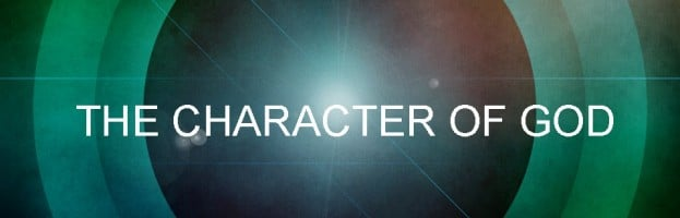 Character of God Series Recap