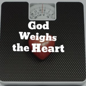 God Weighs the Heart