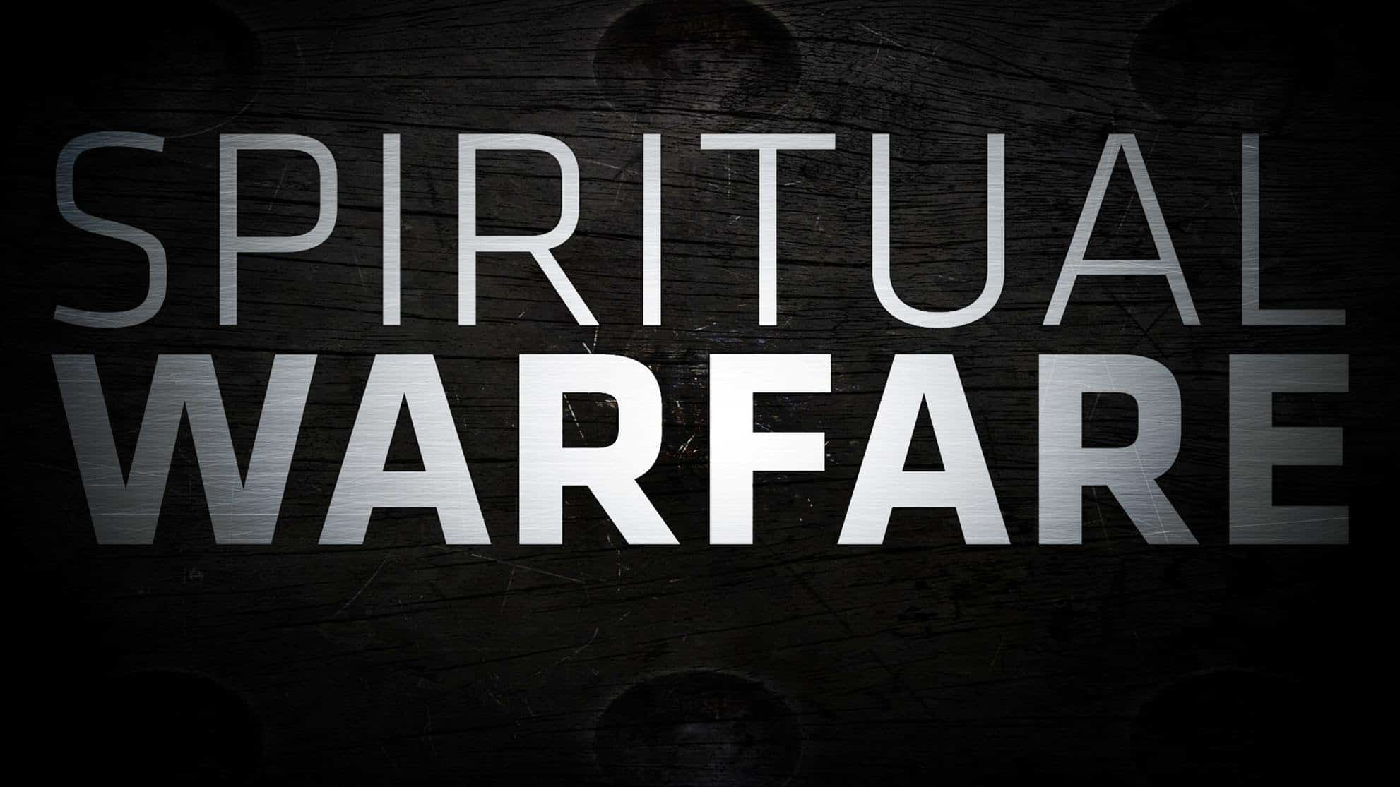 Spiritual Warfare and Growing in the Grace of God