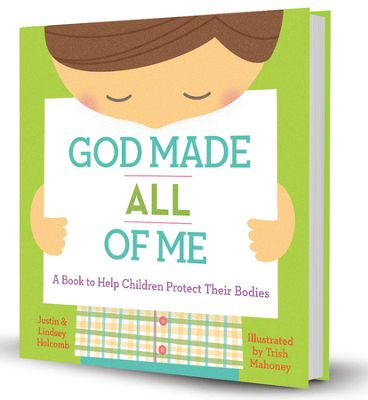 God Made All of Me by Justin & Lindsey Holcomb