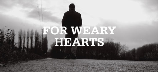 A Gospel Cure for Weary Hearts