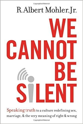 We Cannot Be Silent (R. Albert Mohler, Jr.)