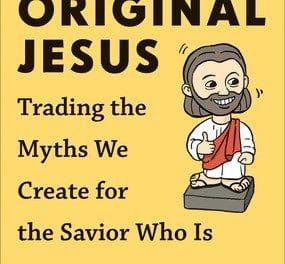 The Original Jesus by Dan Darling