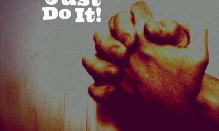 Prayer: Just Do It!
