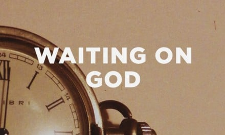 Cultivating Godly Character in the Midst of Waiting on God