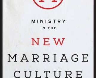 Ministry In The New Marriage Culture Edited by Jeff Iorg (B&H)
