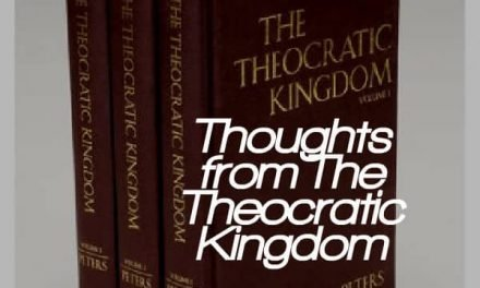 Thoughts from The Theocratic Kingdom:  Proposition 62