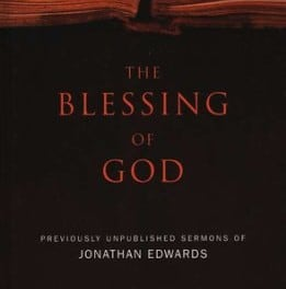 The Blessing of God – Edited by Michael D. McMullen