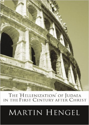 The Hellenization of Judea in the First Century After Christ