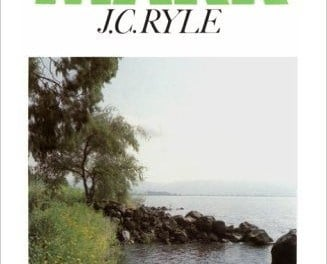 J. C. Ryle – The Gospel of Mark