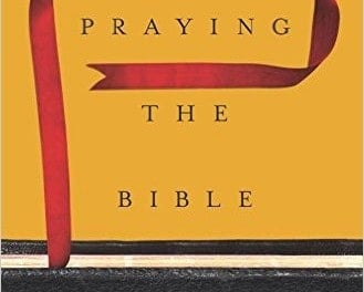 Praying the Bible by Dr. Donald Whitney
