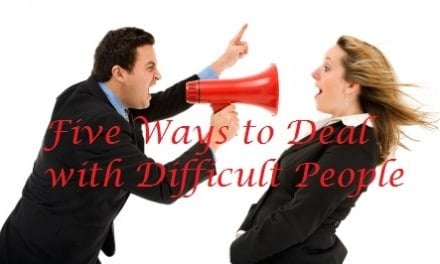 Five Ways to Deal with Difficult People