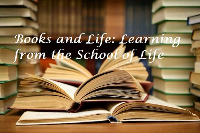 Books and Life: Learning from the School of Life