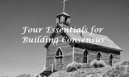 Four Essentials for Building Consensus