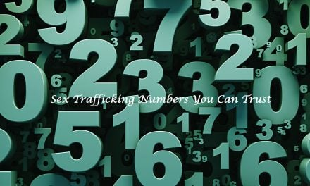 Sex Trafficking Numbers You Can Trust