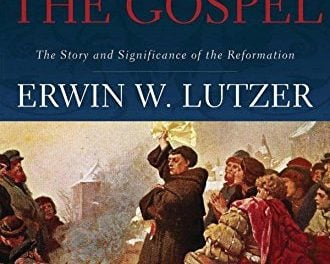 Rescuing the Gospel: The Story and Significance of the Reformation by Erwin Luther