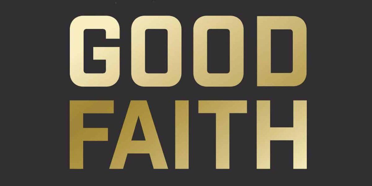 GOOD FAITH by David Kinnaman & Gabe Lyons