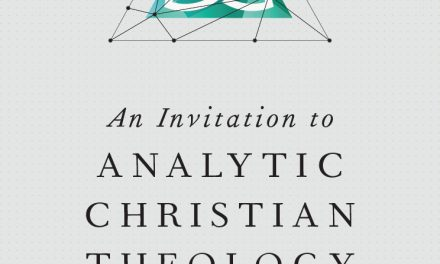 An Invitation to Analytic Christian Theology by Thomas McCall