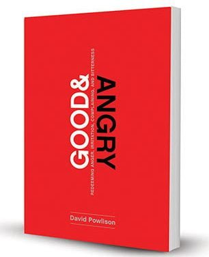 Good & Angry (David Powlison)