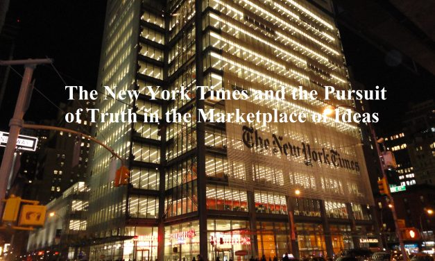 The New York Times and the Pursuit of Truth in the Marketplace of Ideas