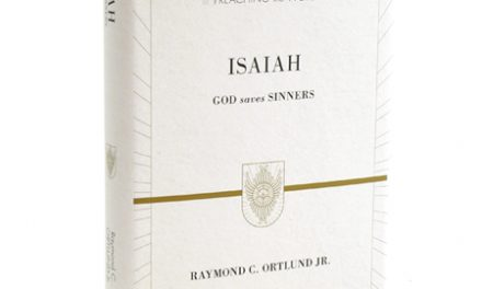 Isaiah: God Saves Sinners (Raymond C. Ortlund Jr.)