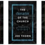 """Of The Church"" Series – Joe Thorn"
