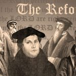 The Reformation: A Return to the Biblical Gospel
