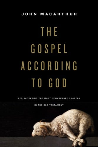The Gospel According to God – John MacArthur (2018)