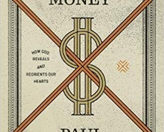Redeeming Money – Paul David Tripp (2018)